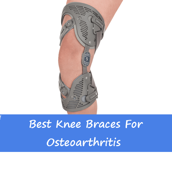 6b7e36ac17 Best Knee Braces for Osteoarthritis - Back & Knee Pain.com